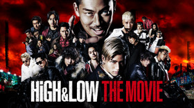 HiGH & LOW THE MOVIE のサムネイル画像