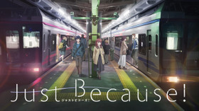 Just Because! のサムネイル画像