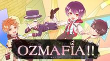 OZMAFIA!! のサムネイル画像