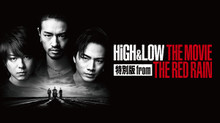 HiGH & LOW THE MOVIE 特別版 FROM THE RED RAIN のサムネイル画像