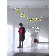 TIS THE SEASON! A HOLIDAY DOCUMENTARY のサムネイル画像