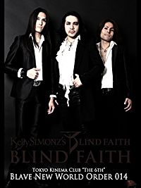 """KELLY SIMONZ'S BLIND FAITH TOKYO KINEMA CLUB """"THE 6TH"""" THE BRAVE NEW WORLD ORDER 2014 のサムネイル画像"""