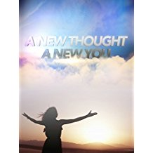 A NEW THOUGHT, A NEW YOU のサムネイル画像