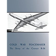 COLD WAR PEACEMAKER: STORY OF THE CONVAIR B-36 のサムネイル画像