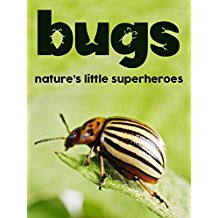 BUGS: NATURE'S LITTLE SUPERHEROES のサムネイル画像