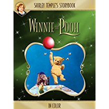 Shirley Temple's Storybook: Winnie The Pooh (in Color) のサムネイル画像