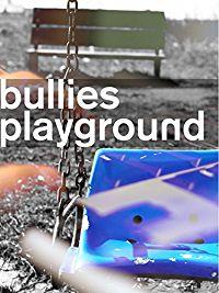 The Bullies Playground のサムネイル画像