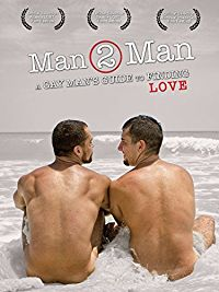 MAN 2 MAN - A GAY MAN'S GUIDE TO FINDING LOVE のサムネイル画像