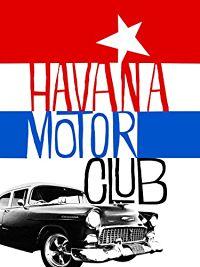 Havana Motor Club のサムネイル画像