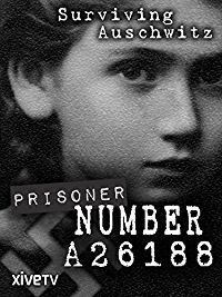PRISONER NUMBER A26188: SURVIVING AUSCHWITZ のサムネイル画像