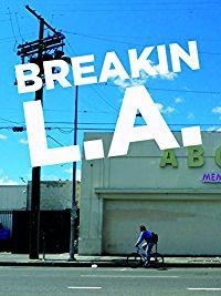 BREAKIN LA のサムネイル画像