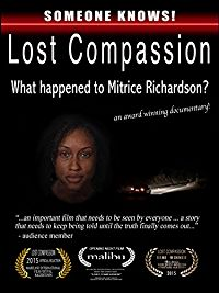 LOST COMPASSION: WHAT HAPPENED TO MITRICE RICHARDSON? のサムネイル画像