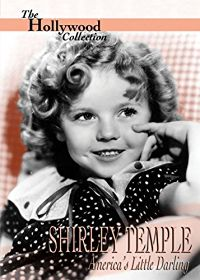 HOLLYWOOD COLLECTION: SHIRLEY TEMPLE AMERICA'S LITTLE DARLING のサムネイル画像