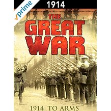 The Great War: 1914 - To Arms のサムネイル画像