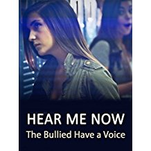 HEAR ME NOW: THE BULLIED HAVE A VOICE のサムネイル画像