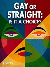 GAY OR STRAIGHT: IS IT A CHOICE? のサムネイル画像