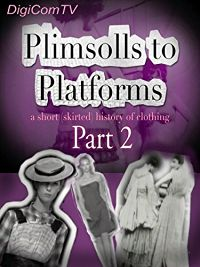 Plimsolls To Platforms - A History Of Clothing - 2 のサムネイル画像