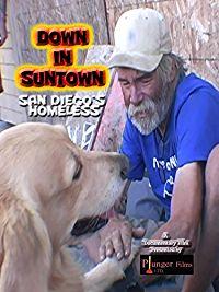 DOWN IN SUNTOWN: SAN DIEGO'S HOMELESS のサムネイル画像