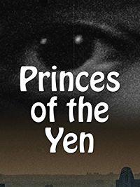 PRINCES OF THE YEN のサムネイル画像