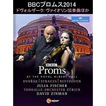 BBC プロムス 2014 - ドヴォルザーク: ヴァイオリン協奏曲ほか(ユリア・フィッシャー/ジンマン/チューリヒ・トーンハレ管) のサムネイル画像