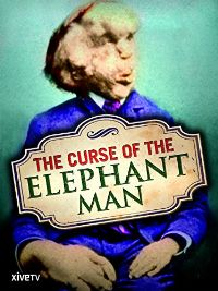 The Curse of the Elephant Man のサムネイル画像