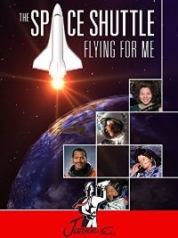 The Space Shuttle: Flying for Me のサムネイル画像