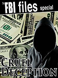 The FBI Files Special - Cruel Deception のサムネイル画像
