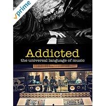 ADDICTED: THE UNIVERSAL LANGUAGE OF MUSIC のサムネイル画像