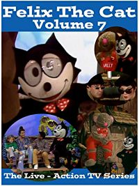 Felix The Cat. The Live Action Series - Volume 7 のサムネイル画像