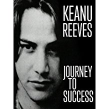 KEANU REEVES: JOURNEY TO SUCCESS のサムネイル画像