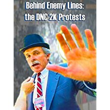 Behind Enemy Lines: the DNC 2K Protests のサムネイル画像