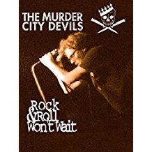 MURDER CITY DEVILS - ROCK & ROLL WON'T WAIT のサムネイル画像