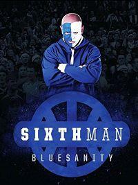 SIXTH MAN: BLUESANITY のサムネイル画像
