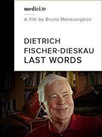 DIETRICH FISCHER-DIESKAU: LAST WORDS のサムネイル画像