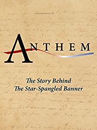 ANTHEM: THE STORY BEHIND THE STAR-SPANGLED BANNER のサムネイル画像