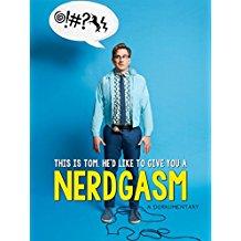 Nerdgasm: A Dorkumentary のサムネイル画像
