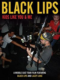 Black Lips: Kids Like You & Me のサムネイル画像