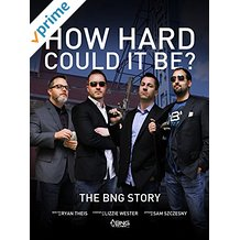 How Hard Could It Be? The BNG Story のサムネイル画像