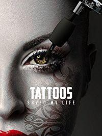 TATTOOS SAVED MY LIFE のサムネイル画像