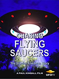 Chasing Flying Saucers - The Stanton Friedman Story のサムネイル画像