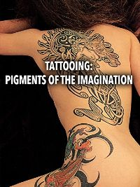 TATTOOING: PIGMENTS OF THE IMAGINATION のサムネイル画像