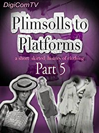 Plimsolls To Platforms - A History Of Clothing - 5 のサムネイル画像