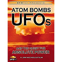 ATOM BOMBS, UFOS AND THE QUEST FOR ABSOLUTE POWER のサムネイル画像