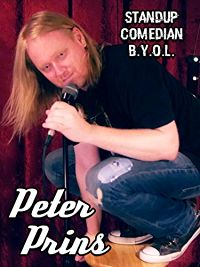 PETER PRINS: STANDUP COMEDIAN B.Y.O.L. のサムネイル画像