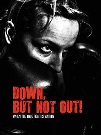 DOWN, BUT NOT OUT! のサムネイル画像