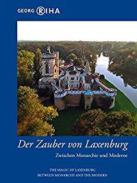 DER ZAUBER VON LAXENBURG - ZWISCHEN MONARCHIE UND MODERNE のサムネイル画像