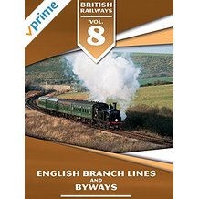 BRITISH RAILWAYS VOLUME 8: ENGLISH BRANCH LINES AND BYWAYS のサムネイル画像