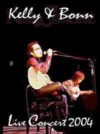 KELLY & BONN LIVE CONCERT 2004 のサムネイル画像