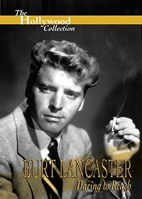 HOLLYWOOD COLLECTION: BURT LANCASTER DARING TO REACH のサムネイル画像