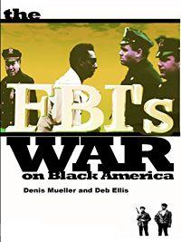 THE FBI'S WAR ON BLACK AMERICA のサムネイル画像